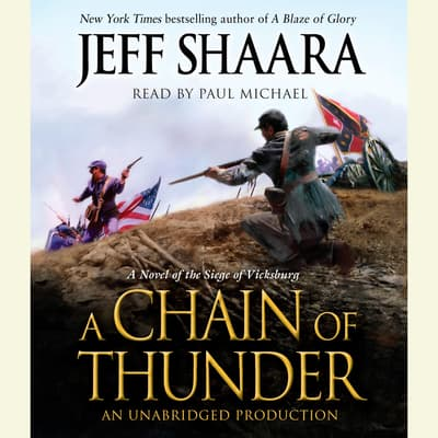 A Chain of Thunder by Jeff Shaara audiobook