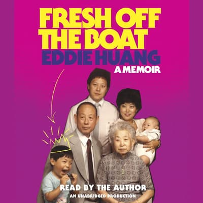Fresh Off the Boat by Eddie Huang audiobook