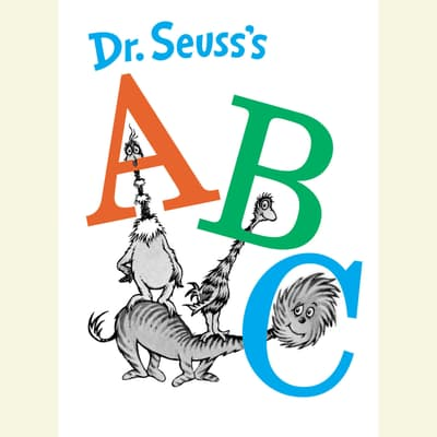 Dr. Seuss's ABC by Seuss audiobook