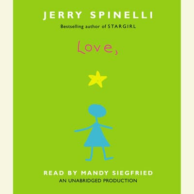 Love, Stargirl by Jerry Spinelli audiobook