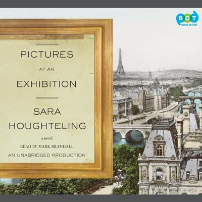Pictures at an Exhibition by Sara Houghteling audiobook