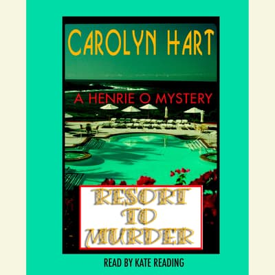Resort to Murder by Carolyn Hart audiobook