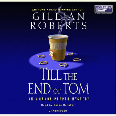 Till the End of Tom by Gillian Roberts audiobook