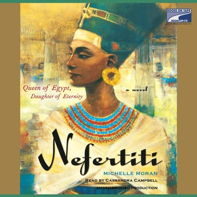 Nefertiti by Michelle Moran audiobook