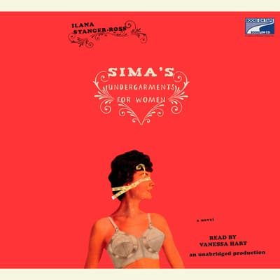 Sima's Undergarments for Women by Ilana Stanger-Ross audiobook