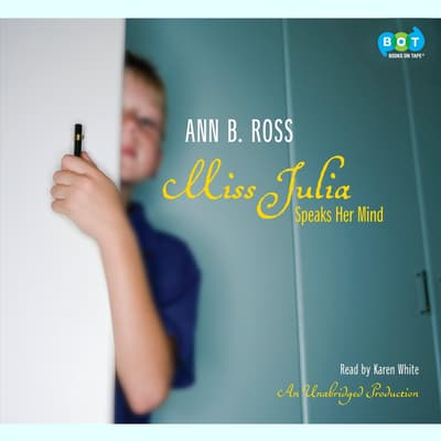 Miss Julia Speaks Her Mind by Ann B. Ross audiobook