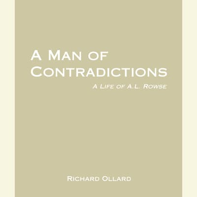 A Man of Contradictions by Richard Ollard audiobook