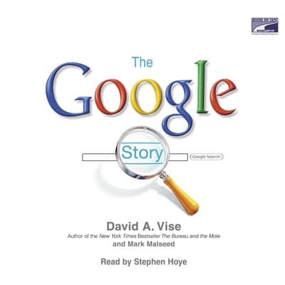 The Google Story by David A. Vise audiobook