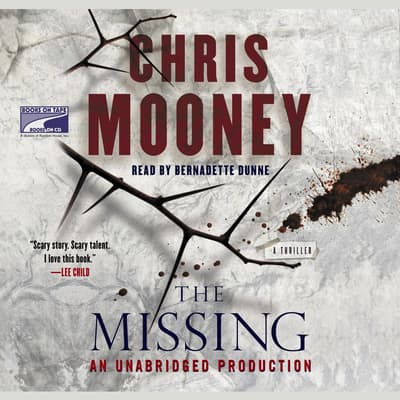 The Missing by Chris Mooney audiobook