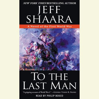 To the Last Man by Jeffrey M. Shaara audiobook