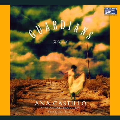 The Guardians by Ana Castillo audiobook