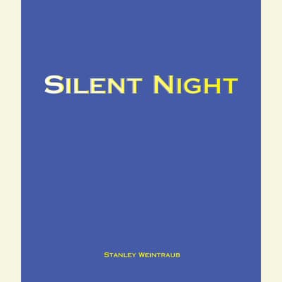 Silent Night by Stanley Weintraub audiobook