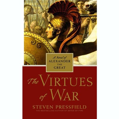 The Virtues of War by Steven Pressfield audiobook