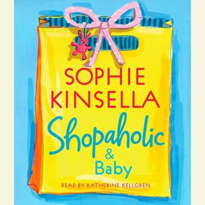 Shopaholic & Baby by Sophie Kinsella audiobook