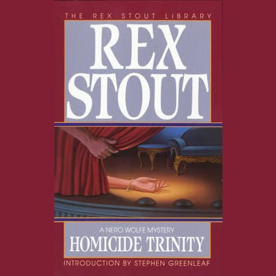 Homicide Trinity by Rex Stout audiobook
