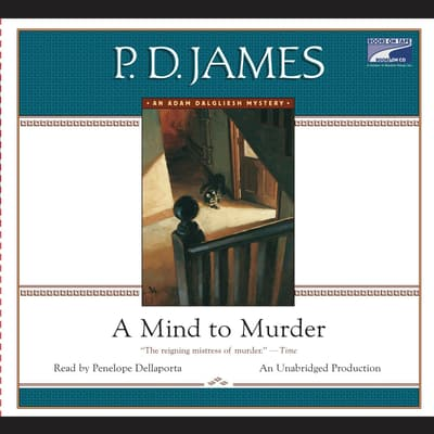 A Mind to Murder by P. D. James audiobook