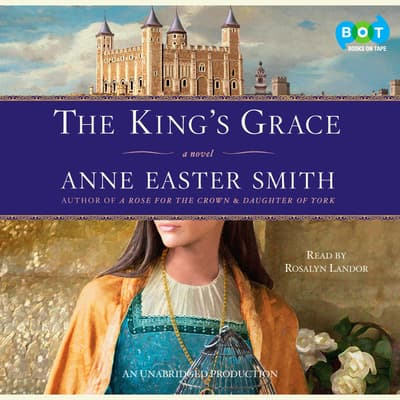 The King's Grace by Anne Easter Smith audiobook
