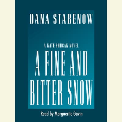 A Fine and Bitter Snow by Dana Stabenow audiobook