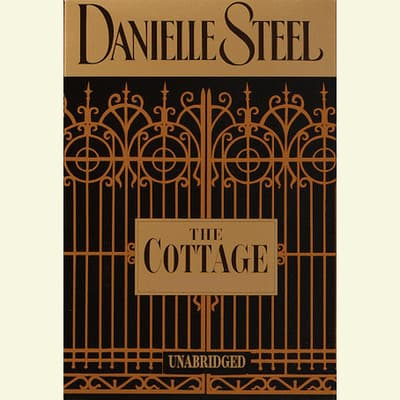 The Cottage by Danielle Steel audiobook