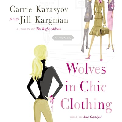 Wolves in Chic Clothing by Carrie Karasyov audiobook