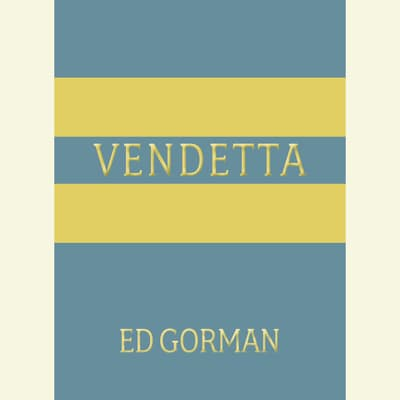 Vendetta by Ed Gorman audiobook