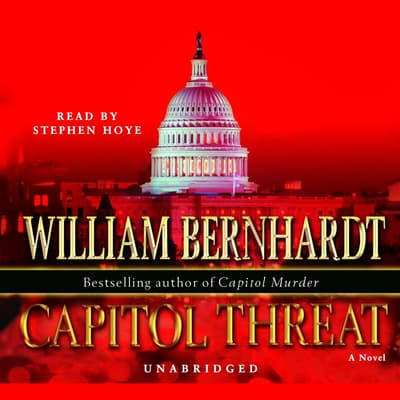 Capitol Threat by William Bernhardt audiobook