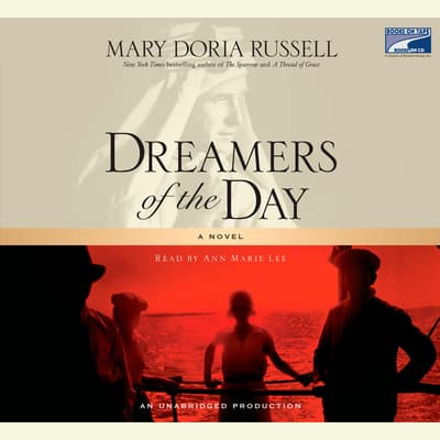 Dreamers of the Day by Mary Doria Russell audiobook