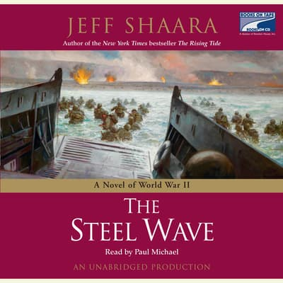 The Steel Wave by Jeff Shaara audiobook