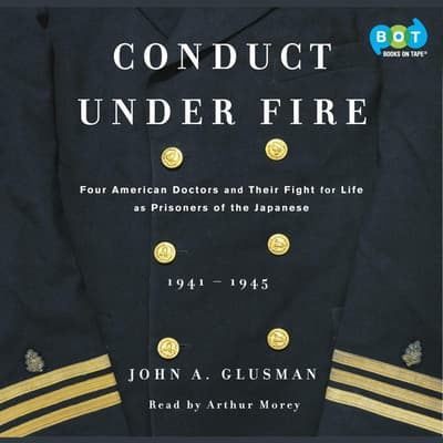 Conduct Under Fire by John Glusman audiobook