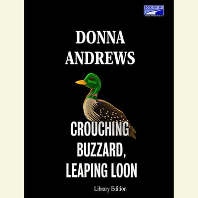 Crouching Buzzard, Leaping Loon by Donna Andrews audiobook