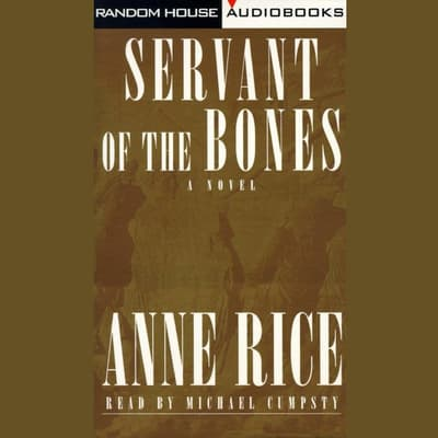 Servant of the Bones by Anne Rice audiobook