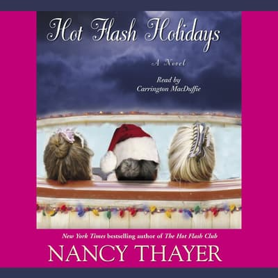 Hot Flash Holidays by Nancy Thayer audiobook