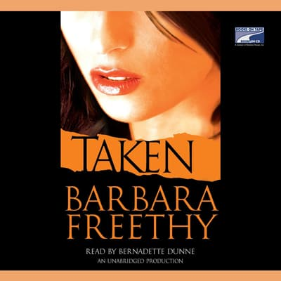 Taken by Barbara Freethy audiobook