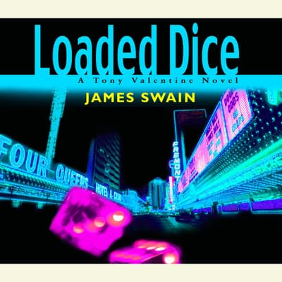 Loaded Dice by James Swain audiobook