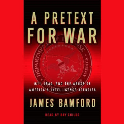 A Pretext For War by James Bamford audiobook