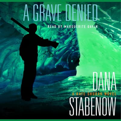 A Grave Denied by Dana Stabenow audiobook