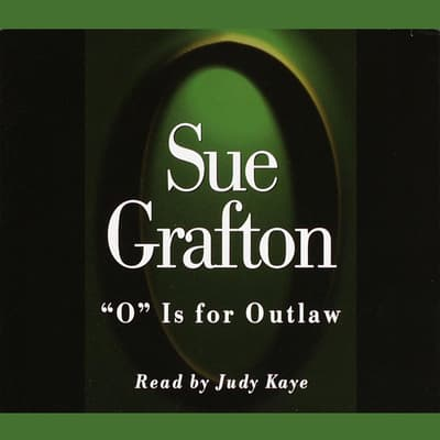 O Is For Outlaw by Sue Grafton audiobook