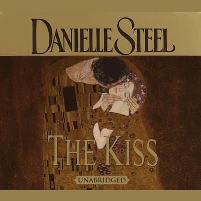 The Kiss by Danielle Steel audiobook
