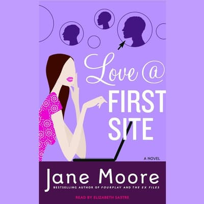 Love @ First Site by Jane Moore audiobook