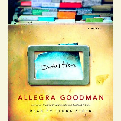 Intuition by Allegra Goodman audiobook