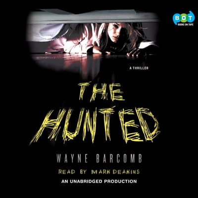 The Hunted by Wayne Barcomb audiobook
