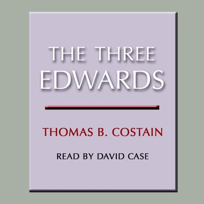 The Three Edwards by Thomas B. Costain audiobook