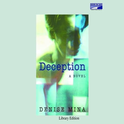 Deception by Denise Mina audiobook