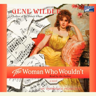 The Woman Who Wouldn't by Gene Wilder audiobook