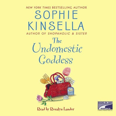 The Undomestic Goddess by Sophie Kinsella audiobook
