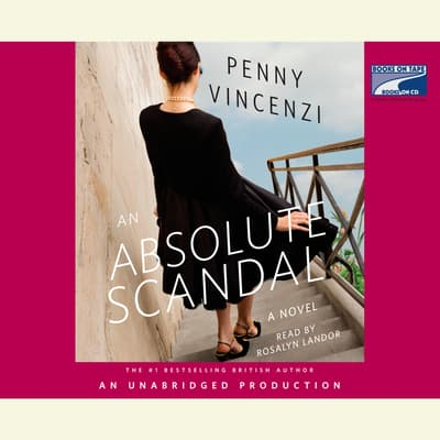 An Absolute Scandal by Penny Vincenzi audiobook
