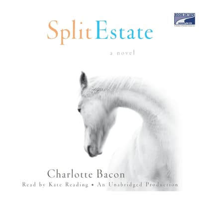 Split Estate by Charlotte Bacon audiobook