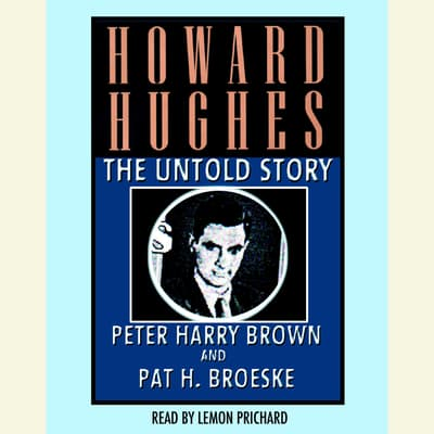 Howard Hughes by Peter Harry Brown audiobook