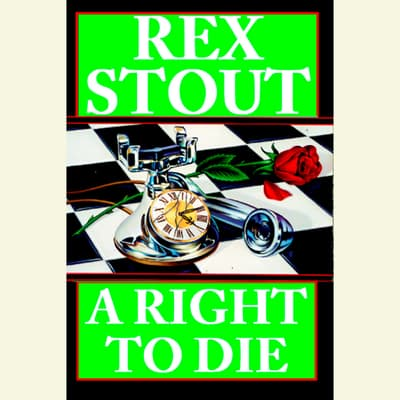 A Right to Die by Rex Stout audiobook