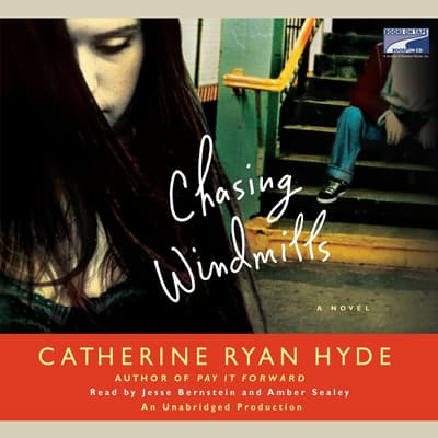 Chasing Windmills by Catherine Ryan Hyde audiobook
